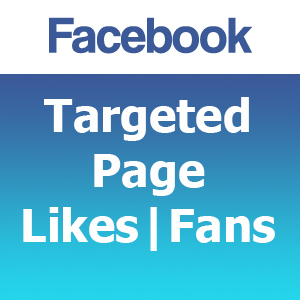 Facebook Targeted Page Likes | Fans