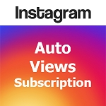Auto Instagram Views Subscription