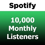10000 Spotify Monthly Listeners