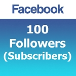 100 Facebook Followers (Subscribers)