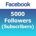 5000 Facebook Followers (Subscribers)