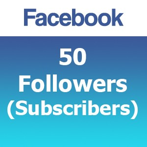 50 Facebook Followers (Subscribers)