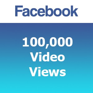 Buy 100000 Facebook Video Views
