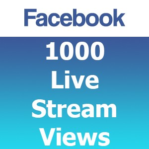 Buy 1000 Facebook Live Stream Views
